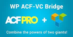 WP ACF-VC Bridge – Integrates Advanced Custom Fields and Visual Composer WordPress Plugins