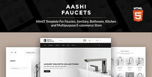 Aashi Faucets – HTML5 Template for Faucets, Sanitary, Bathroom, Kitchen and Multipurpose E-commerce