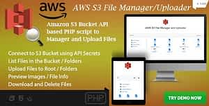 AWS S3 File Manager and Uploader – S3 Bucket API based PHP Script