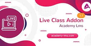 Academy LMS Live Streaming Class Addon