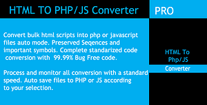 Bulk HTML To PHP And JavaScript Converter