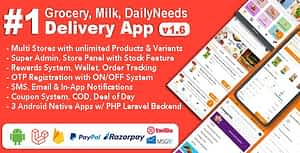 Grocery, Milk, DailyNeeds, Store Delivery Mobile App with Admin Panel | Multi-Store with 3 Apps