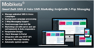 Mobiketa – Complete Mobile Marketing Script with Bulk SMS, Voice SMS & 2-Way Messaging Support