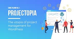 Projectopia – WordPress Project Management Plugin