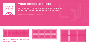 WPShotsDojo – Portofolio WordPress Plugin from Dribbble Shots