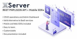 XServer | PHP/JSON REST API with Admin Dashboard and Mobile SDKs