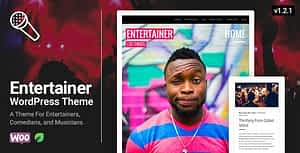 Entertainer – A WordPress Theme for the Entertainment Industry