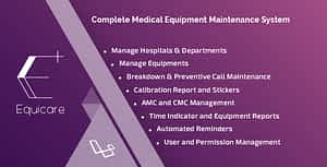 Equicare – A Medical Equipment Maintenance System
