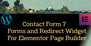 Contact Form 7 Forms and Redirect Widget For Elementor Page …