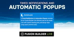 Fusion Builder Live Timed Notifications & Automatic Pop-ups …