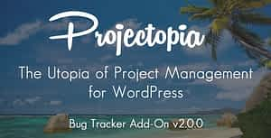 Projectopia WP Project Management – Bug Tracker Add-On