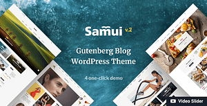 Samui – Gutenberg WordPress Theme for Blog and Magazine