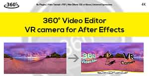 360° Video Editor v1.5 & VR Camera for After Effects After Effects Project