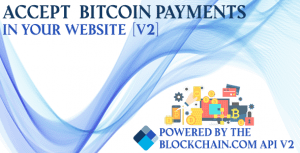 Blockchain Bitcoin Payments V2 – PHP Script