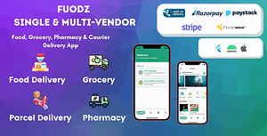 Fuodz – Grocery, Food, Pharmacy Courier Delivery App + Backe… – PHP Script