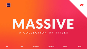 Massive v2 | Titles Pack for After Effects | After Effects Project