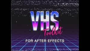 VHS Toolkit for After Effects | After Effects Project