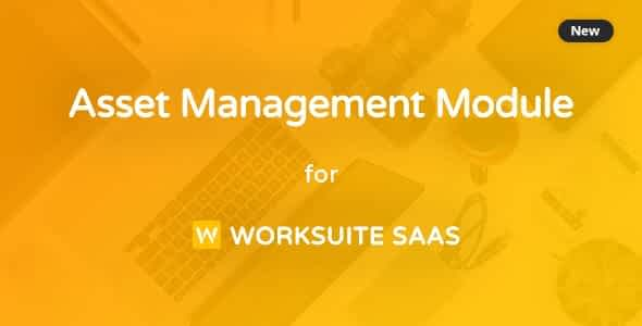 Asset Management Module for Worksuite SAAS