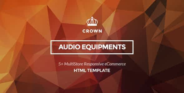 Crown - Audio Equipments HTML Template
