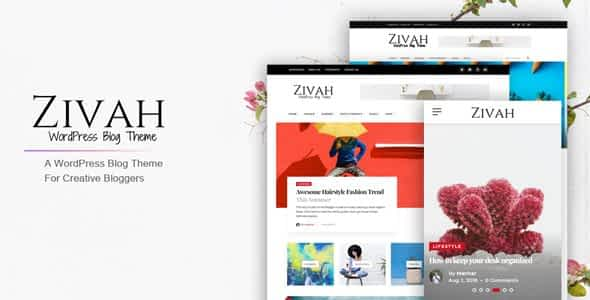 Zivah - WordPress Blog Theme For Creative Bloggers Nulled