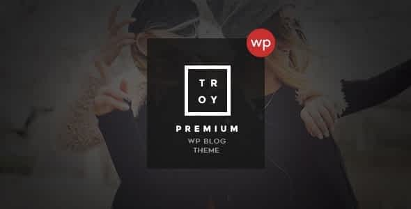 Troy - Complete WordPress Blogging Theme Nulled