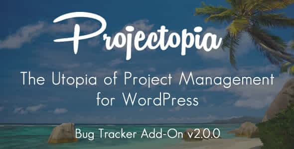Projectopia WP Project Management - Bug Tracker Add-On