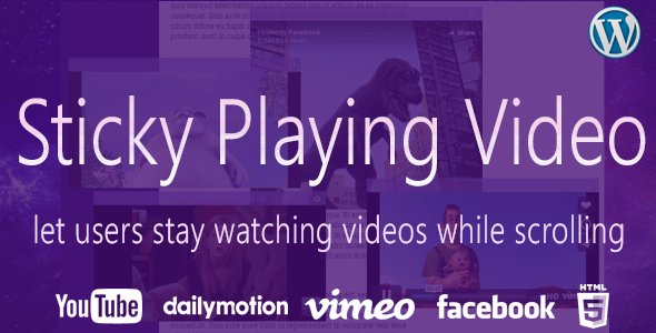 Sticky Playing Video for WordPress