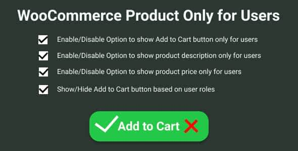 WooCommerce Product Only for Users