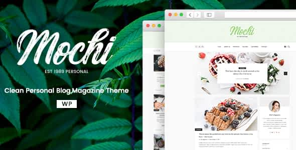 Mochi - A Clean Personal WordPress Blog Theme Nulled