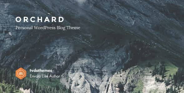 Orchard - Personal WordPress Blog Theme Nulled