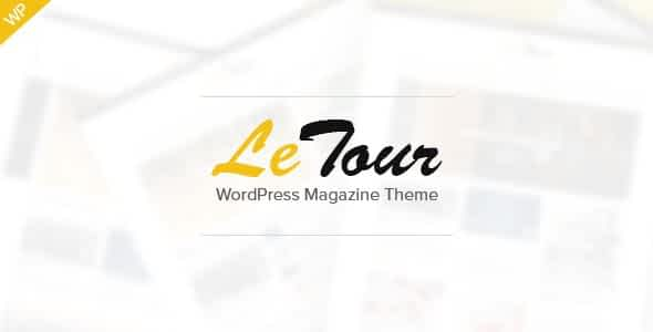 LeTour - WordPress Magazine and Blog Theme Nulled