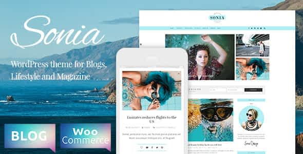 Sonia - A Responsive WordPress Blog and Shop Theme Nulled
