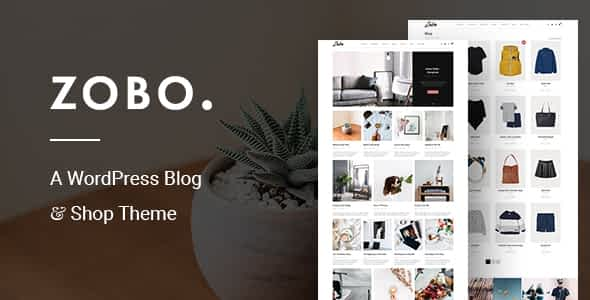 Zobo - A WordPress Blog and Shop Theme Nulled
