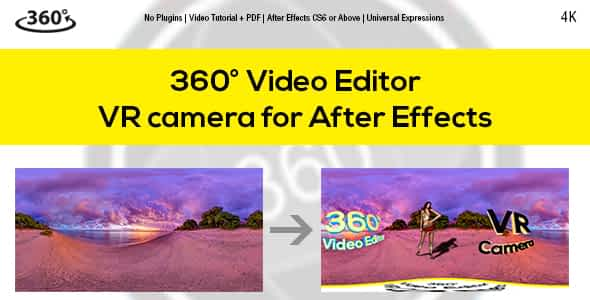 360° Video Editor v1.5 & VR Camera for After Effects Free Download