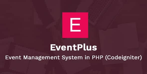 EventPlus - Event Management System in PHP (Codeigniter) - O... Nulled