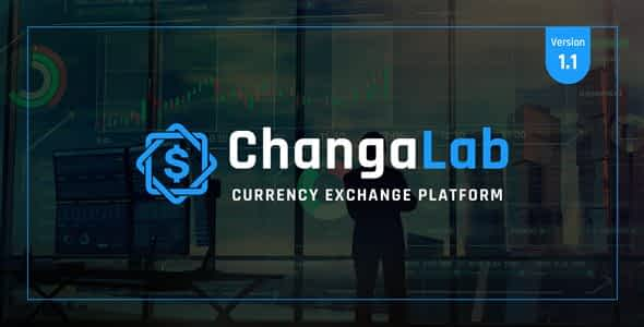 ChangaLab - Currency Exchange Platform Nulled