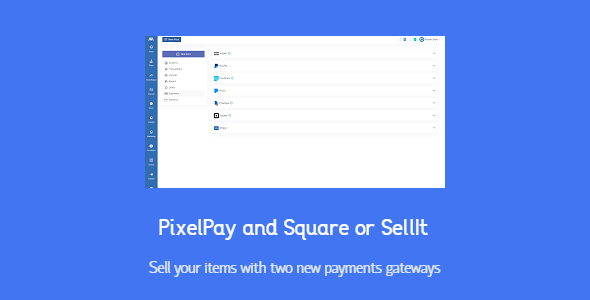 PixelPay and Square for SellIt Nulled