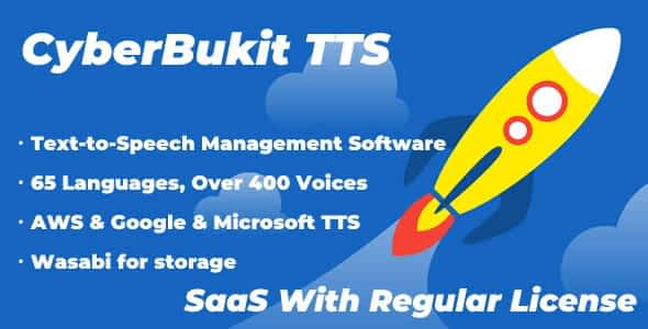 CyberBukit TTS - Text to Speech - SaaS Ready Nulled