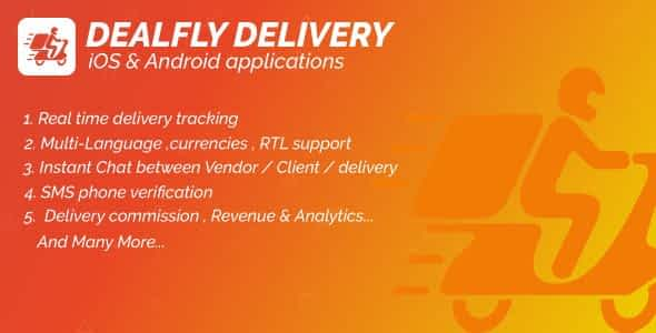 Delivery For Dealfly – Order Tracking Real-Time – iOS & Andr... Nulled