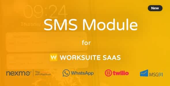 SMS Module for Worksuite SAAS Nulled