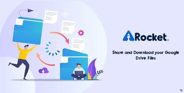 Drive Rocket - Share your Google Drive Nulled