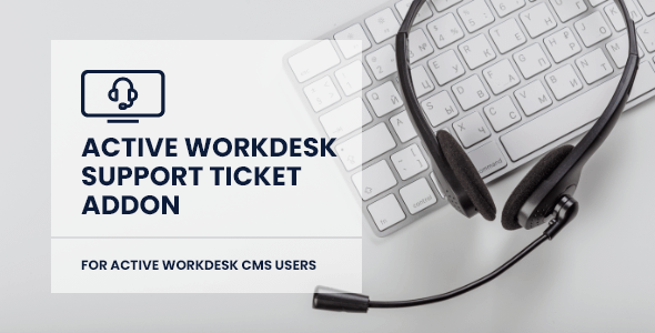 Active Workdesk Support Ticket Add-on Nulled